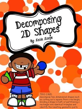 Decomposing 2D shapes TEKS: 2.8E