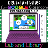 Decomposing 5-10 with Number Bonds: Digital Activities for Google Classroom
