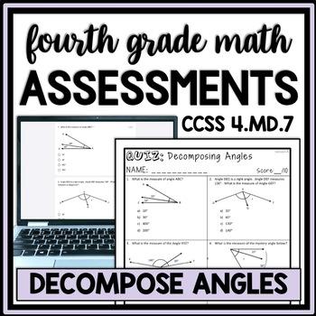 Decomposing Angles Quiz, 4th Grade 4.MD.7 Measurement Assessment