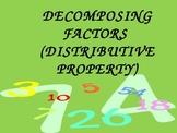Decomposing Factors (Distributive Property)