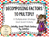 Decomposing Factors- a Multiplication Strategy