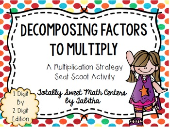Decomposing Factors- a Multiplication Strategy