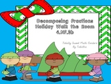 Decomposing Fractions- Holiday Walk the Room