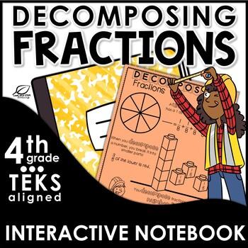 Decomposing Fractions Interactive Notebook Set