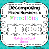 Decomposing Fractions & Mixed Numbers- Matching