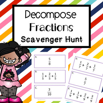 Decomposing Fractions Scavenger Hunt