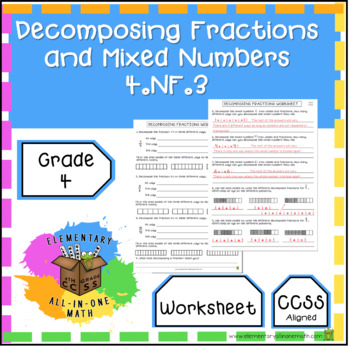 Decomposing Fractions and Mixed Numbers Worksheet 4th Grade (4.NF.3)