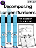 Decomposing Larger Numbers