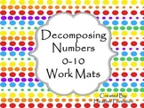 Decomposing Numbers 0-10 Work Mats