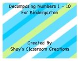 Decomposing Numbers 1 - 10 for Kindergarten