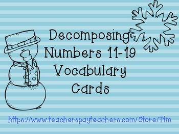 Decomposing Numbers 11-19 Vocabulary Cards