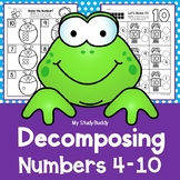 Decomposing Numbers 4-10 (Decomposing Numbers to 10 Worksheets)