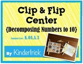 Decomposing Numbers- A Clip and Flip Center