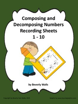 Composing and Decomposing Numbers Recording Sheets