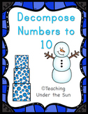 Decompose Numbers Activities Counting 1-10 Number Sense Winter Printable