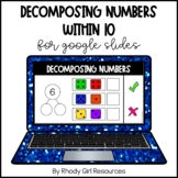 Decomposing Numbers Within 10 for Google Slides | Distance