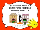Trick-or-Treating for Decomposed Numbers