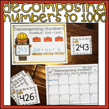 Decomposing Numbers to 1000 Place Value Center 2nd Grade