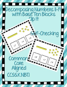 Decomposing Numbers with Base Ten Blocks Self Checking K.NBT.1