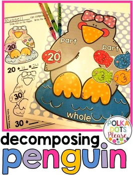 Decomposing Penguin for Addition, Subtraction, Place Value and Fact Families