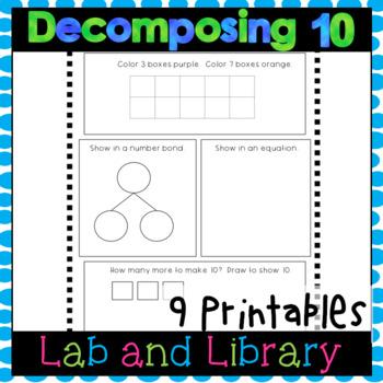 Decomposing Ten Printables: Ten Frames, Number Bonds, Equations