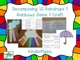 Decomposing Ten {Raindrops and Rainbows}