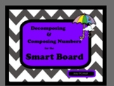 Decomposing and Composing Numbers for the Smart Board