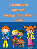 Decomposing Numbers with Kindergarten and First Graders