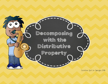 Decomposing with the Distributive Property