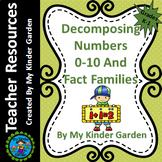 Decompose Numbers and Fact Families Common Core Math Activity