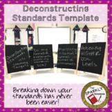 Deconstructing Standards Template