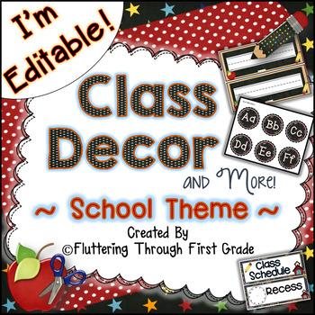 Classroom Decor Editable ~ School Theme
