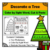 Kindergarten Sight Word - Decorate Christmas Tree - Color, Cut, and Paste