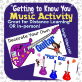 """Decorate Your Own Guitar! -Virtual """"Getting To Know You"""" Music Activity"""
