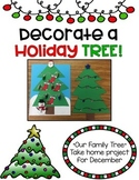 Decorate a Holiday Tree {Our Family Tree December Project}