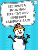Decorate a Snowman Receptive and Expressive Language Game