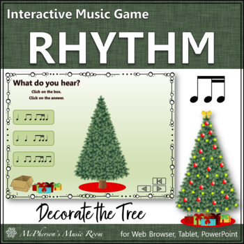 Decorate the Christmas Tree Interactive Rhythm Game {1 Eighth/2 Sixteenths}