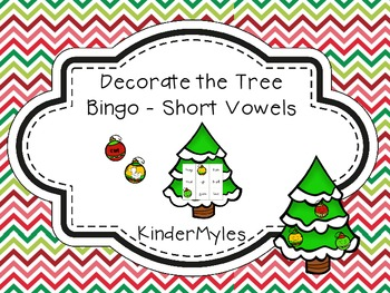 Decorate the Tree Bingo Short Vowels