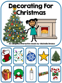 Decorating for Christmas- An Adapted Book {Autism, Early Childhood, SPED}