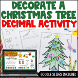 Decorating the Christmas Tree: A Decimal Freebie - Digital Activity Included