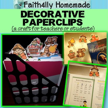 Decorative Clips for Every Season/Holiday  (Craft for Teachers or Students)