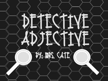 Dectective Adjective