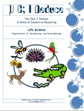 Deductive Reasoning Game for Classification of Vertebrates and Invertebrates