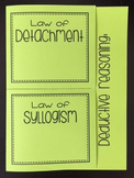 Deductive Reasoning- Law of Detachment & Law of Syllogism (Foldable)