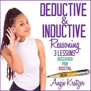 Deductive and Inductive Reasoning {3 Lesson Plans}