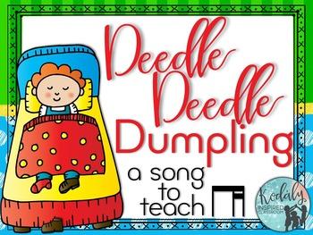 Deedle Deedle Dumpling: A song to teach ti-tika