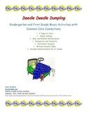 Deedle Deedle Dumpling K-1 Activities with Common Core Con