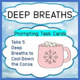 Deep Breath Visual Prompt Task Activity Cards to Encourage