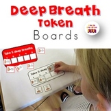 """Take a Deep Breath"" Token Boards for Behaviour Management"