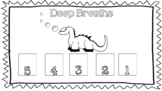 Deep Breaths Dino
